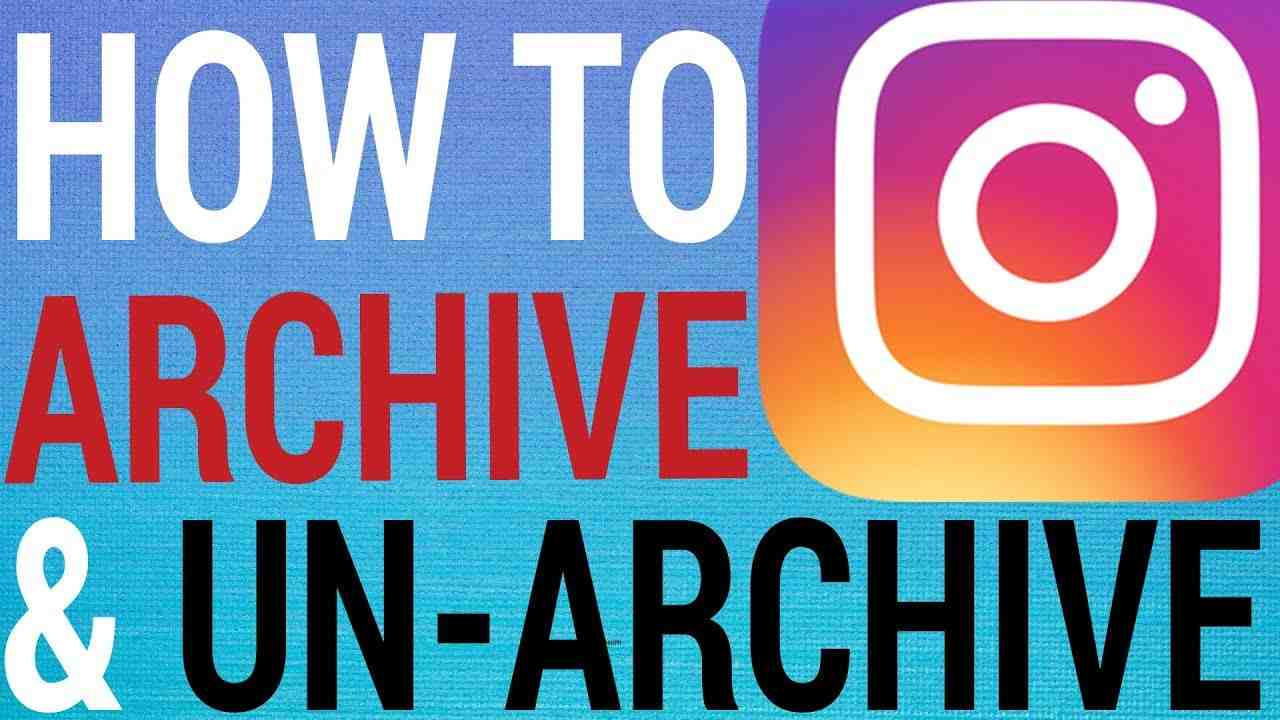 How To archive and unarchive instagram