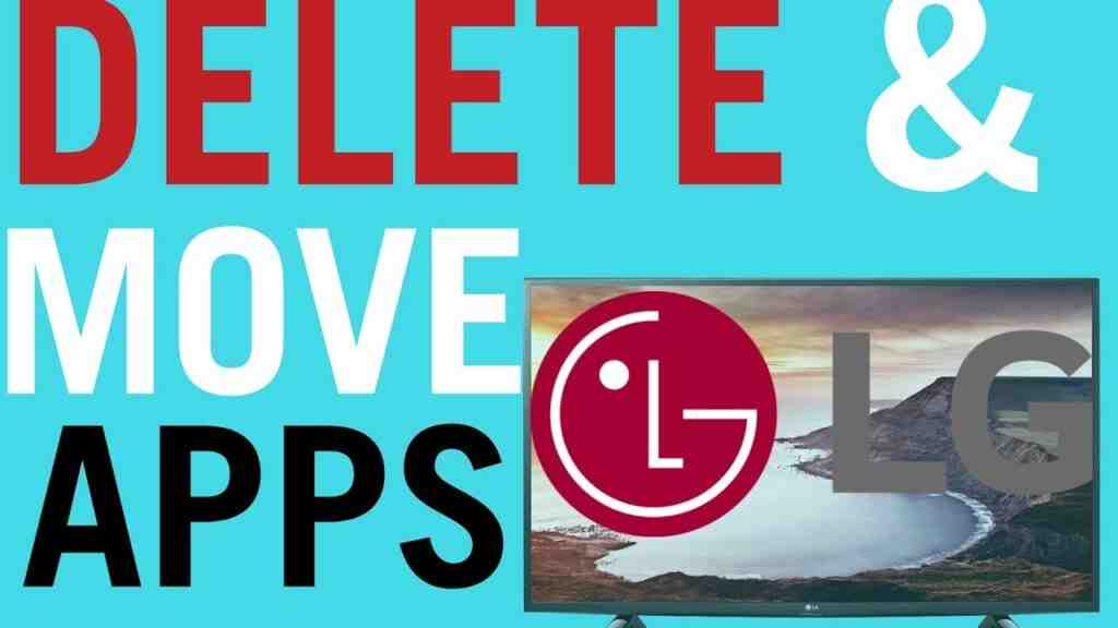 delete and move apps lgtv