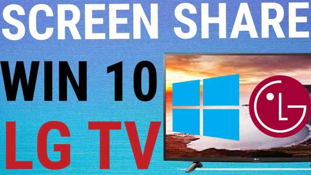 screenshare windows 10 lgtv