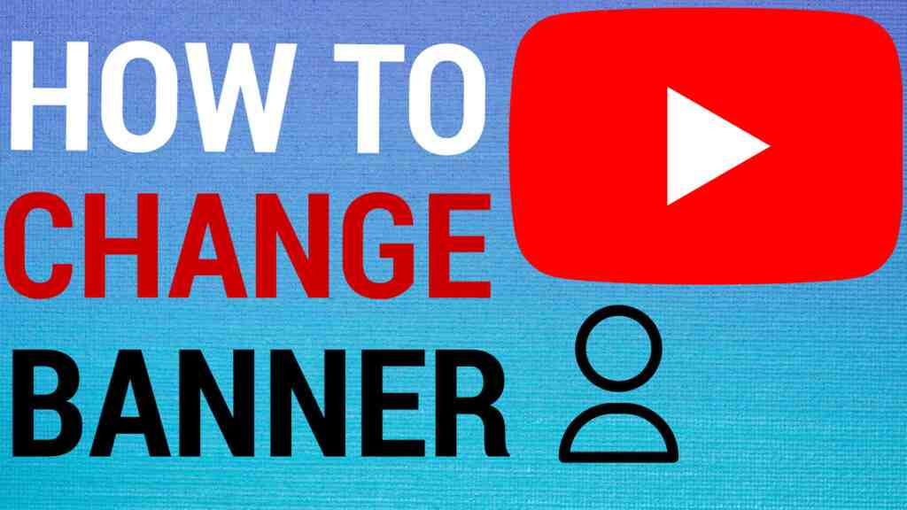 change youtube banner on android ios