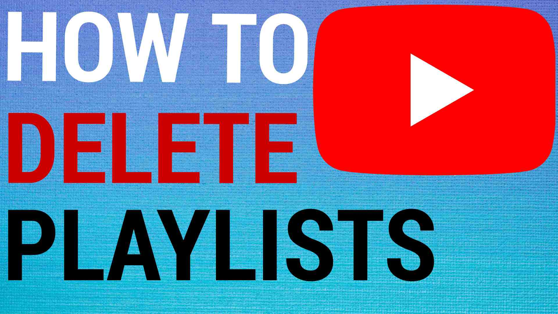 how to delete youtube playlist