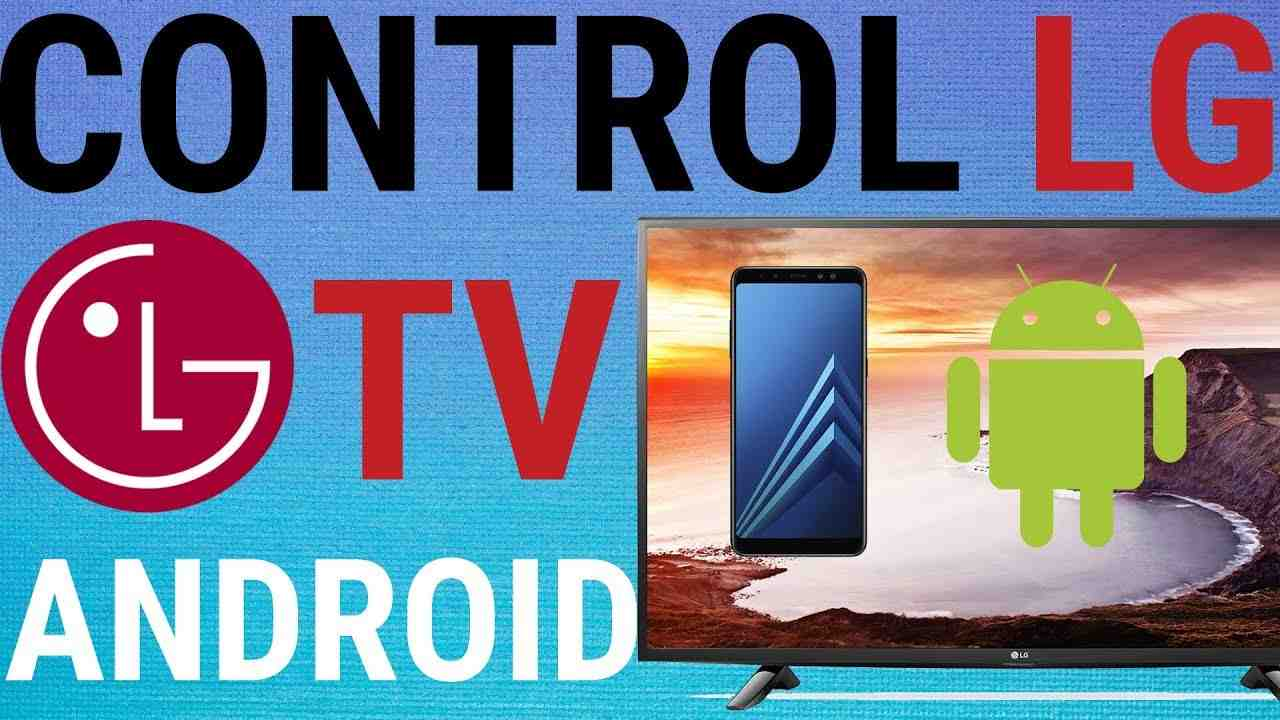 control lgtv with android