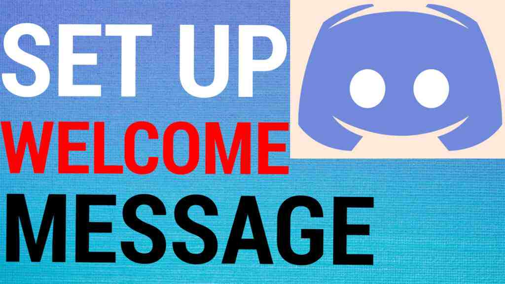 How To Make Custom Welcome Messages On Discord Servers