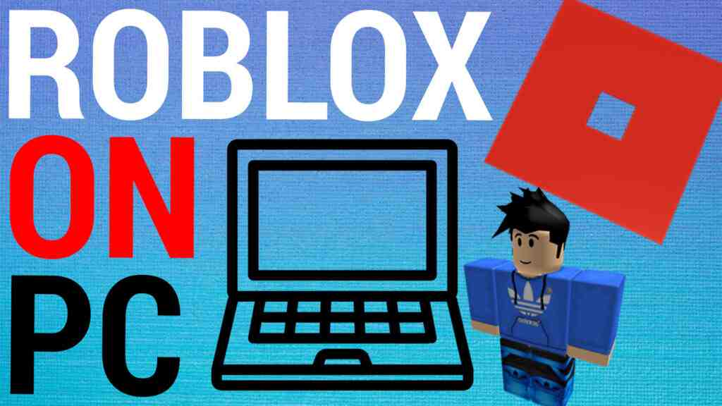 How To Get Roblox On PC