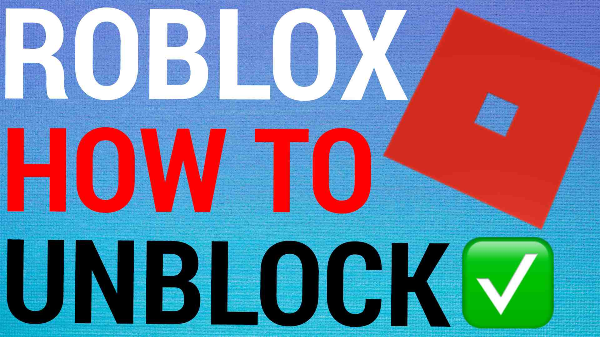 How To Unblock Roblox Users