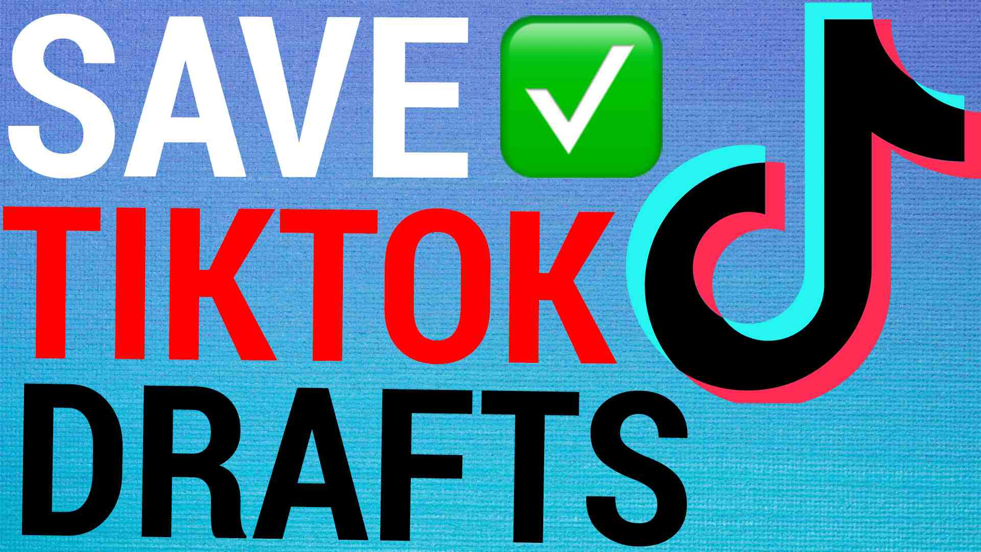 How To Save TikTok Draft Videos To Phone Gallery