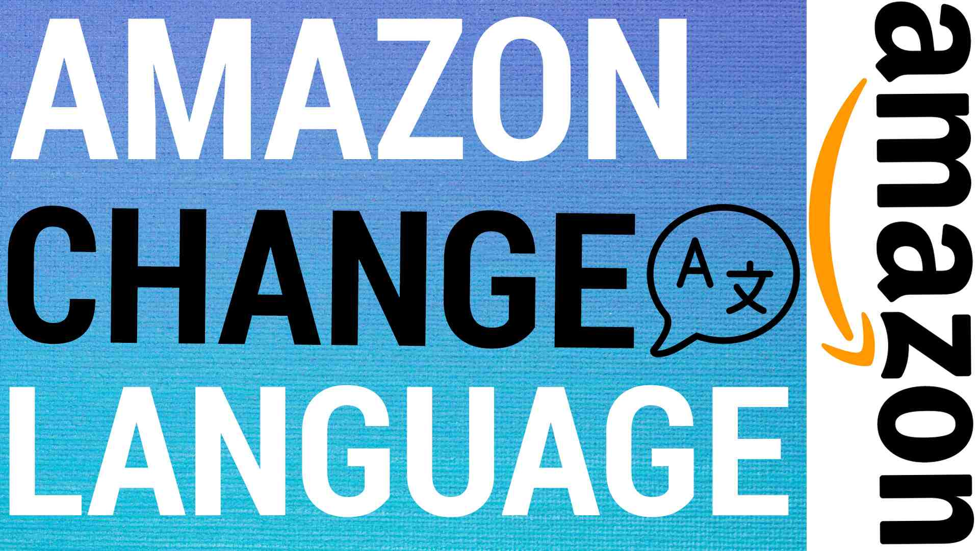 How To Change Language On Amazon
