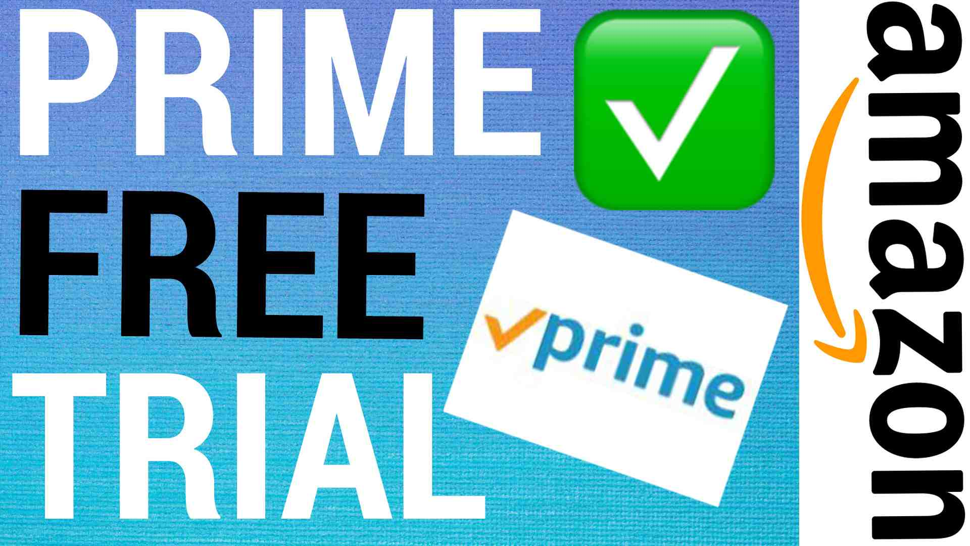 How To Get 30 Day Free Trial Of Amazon Prime