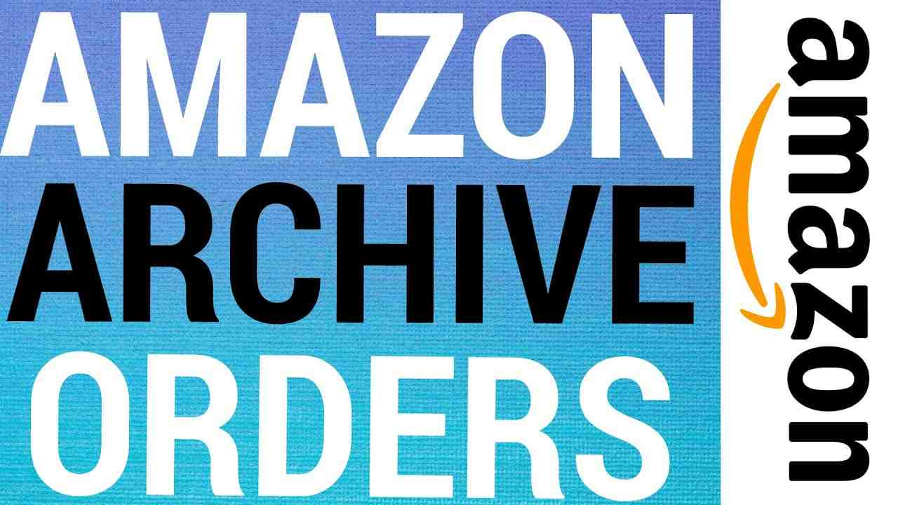 How To Archive & Un-Archive Amazon Orders