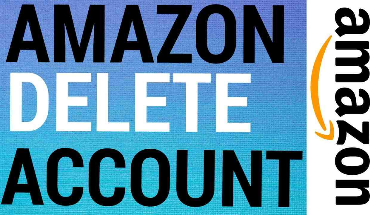 How To Delete An Amazon Account
