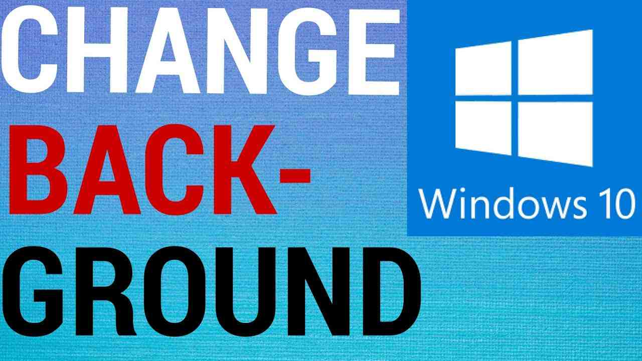 How To Change Background Image on Windows 10