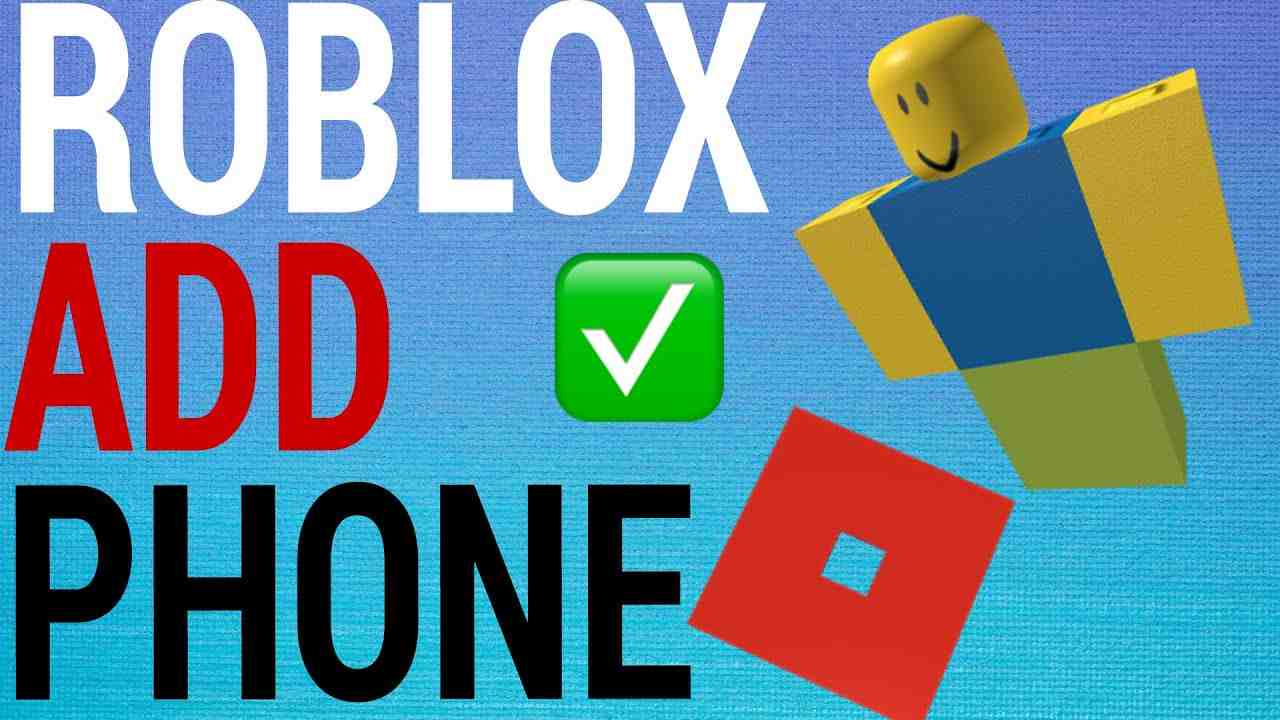 How To Add Phone Number To Roblox Account