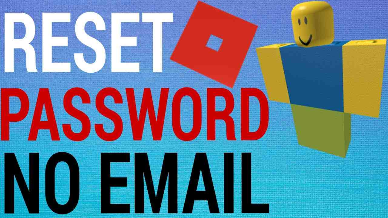 How To Reset Roblox Password Without Email