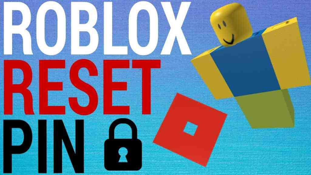 How To Reset Your Roblox Pin