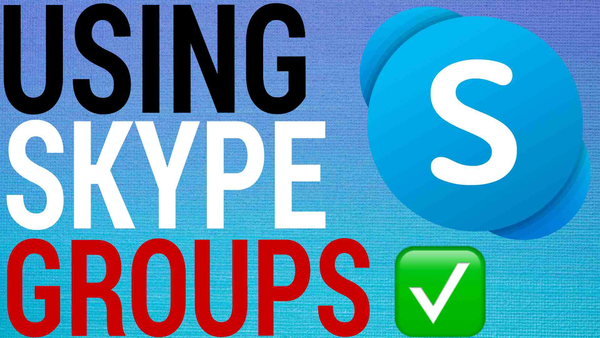 How To Add & Remove Users From Skype Groups