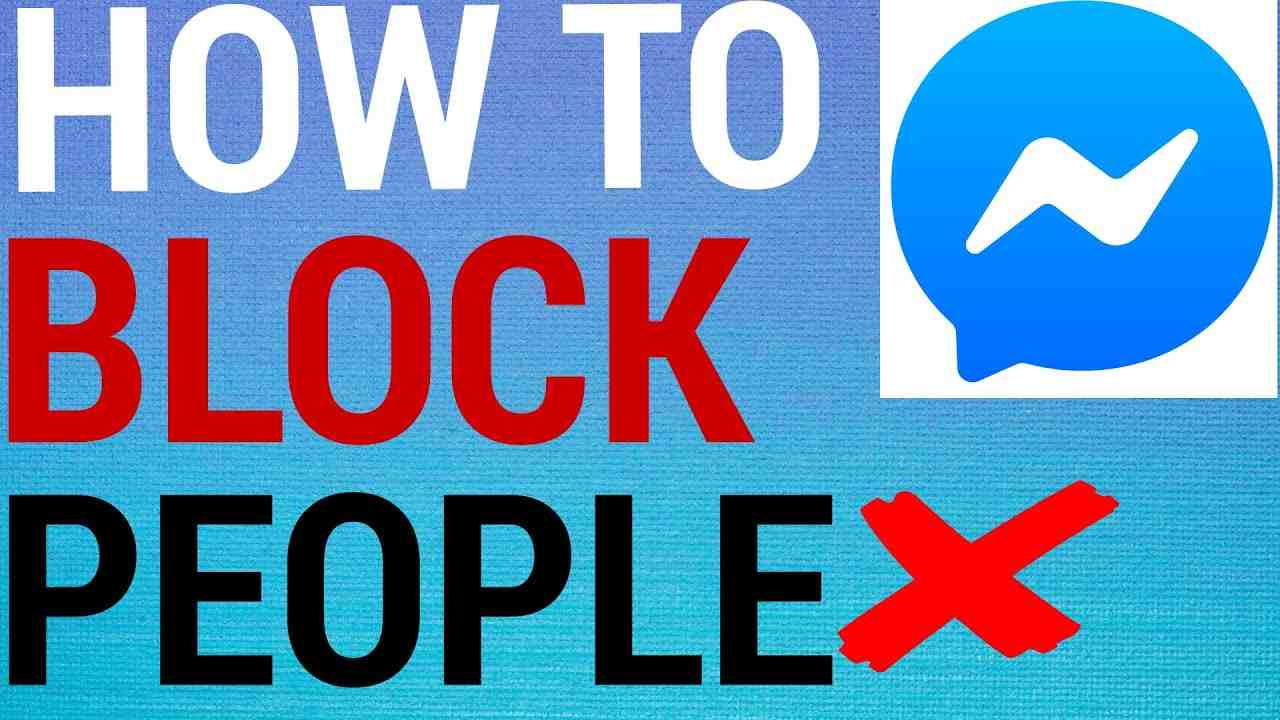 How To Block People On Facebook Messenger