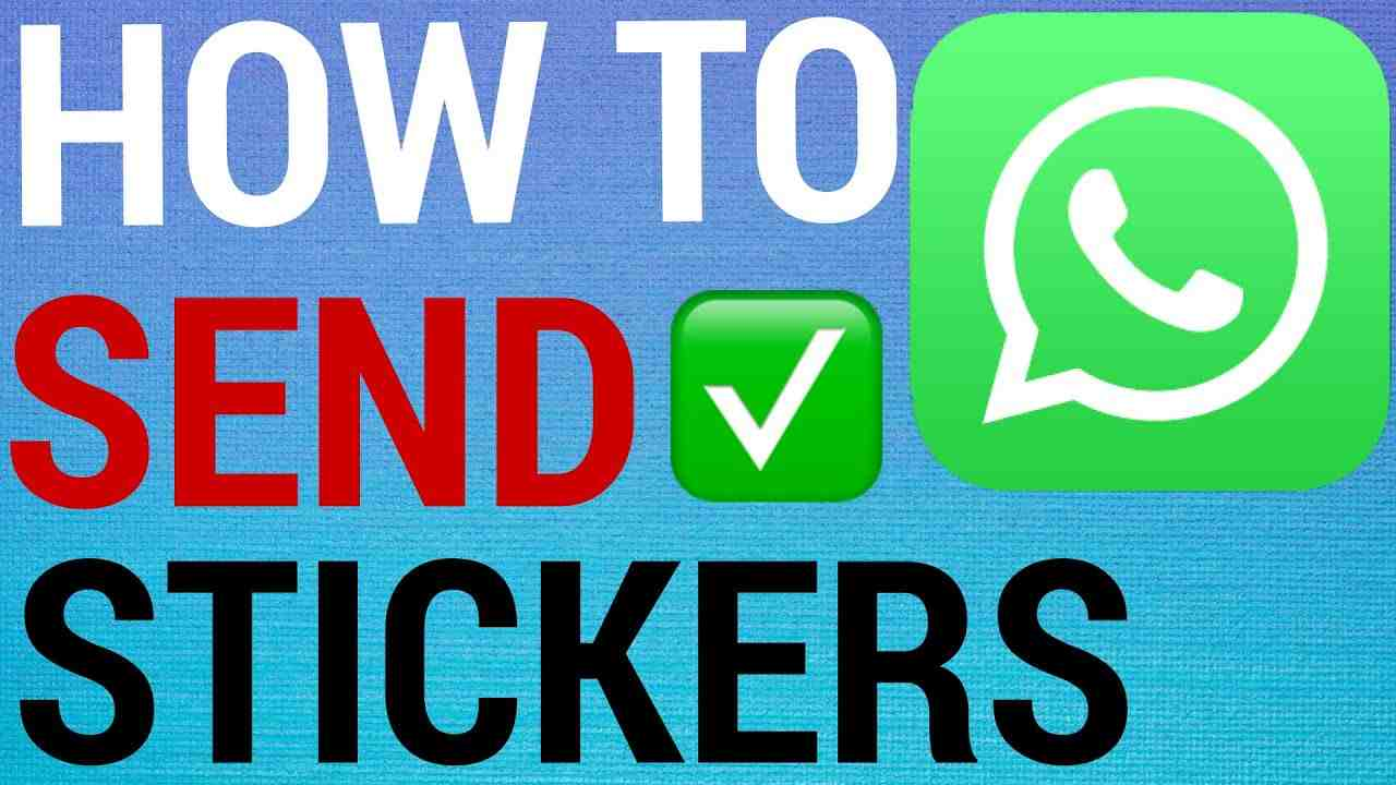 How To Send Stickers on WhatsApp!