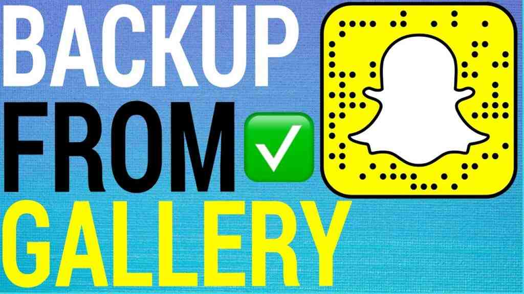 How to Backup Any Photo To Snapchat