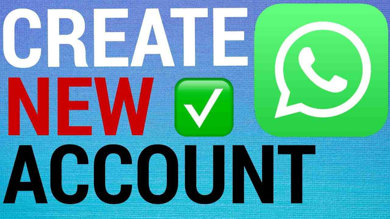 How To Create A New WhatsApp Account