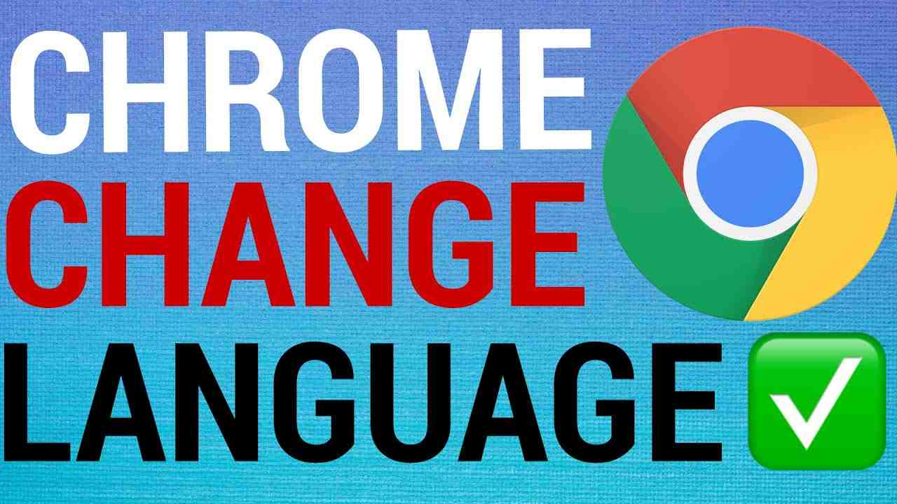 How To Change Language On Google Chrome (Desktop)
