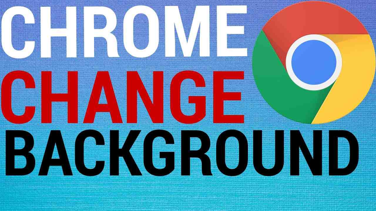 How To Change Google Chrome Background Image