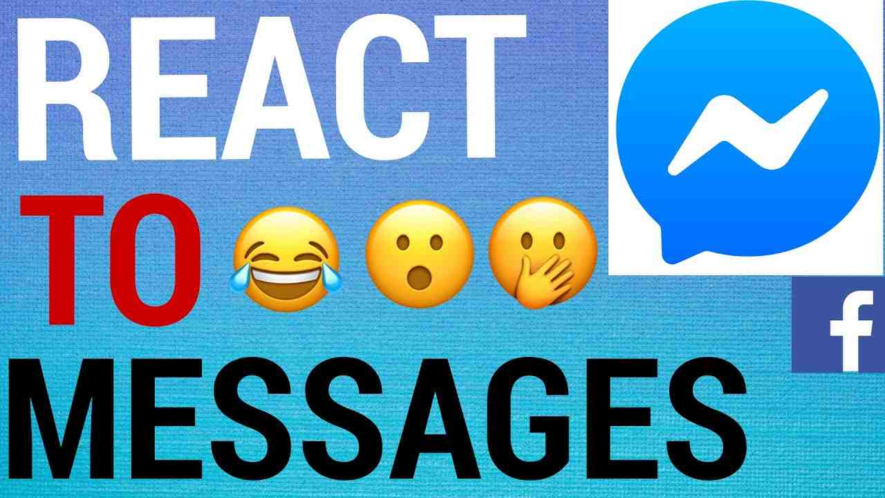 How To React To Messages on Facebook Messenger