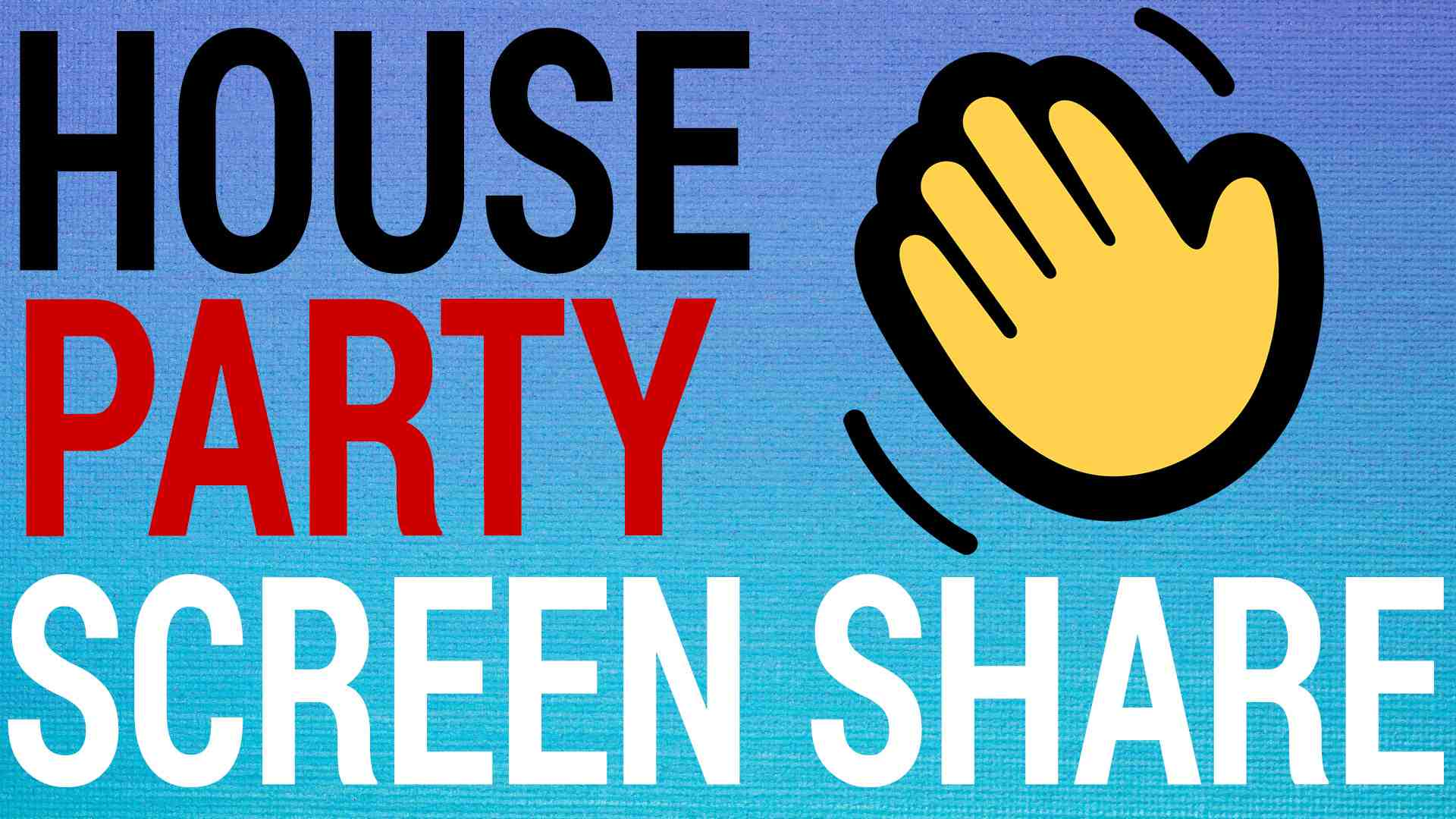 How To ScreenShare on HouseParty