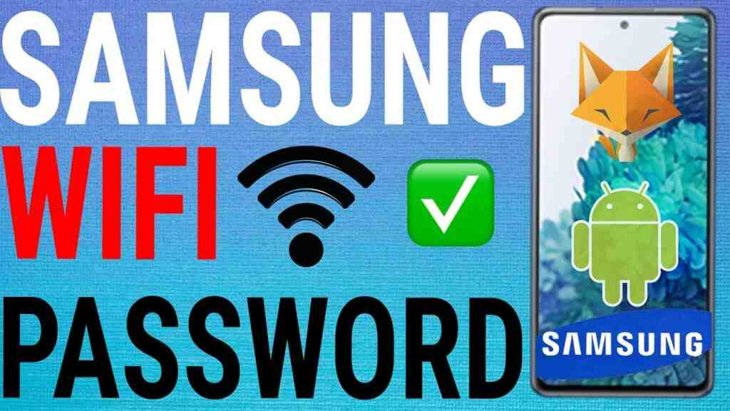 how to see wifi password on Samsung Galaxy