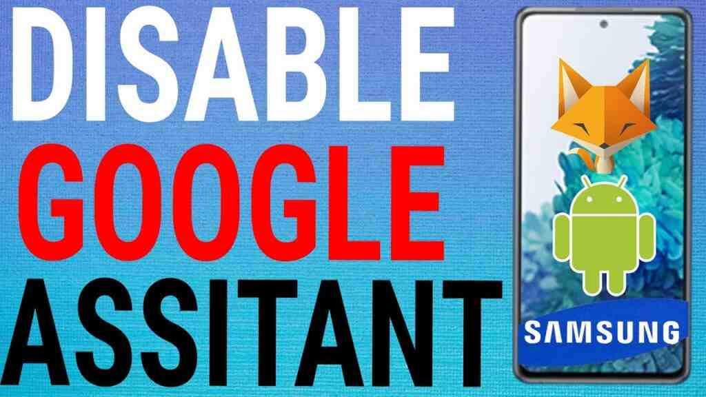 disable google assistant samsung galaxy