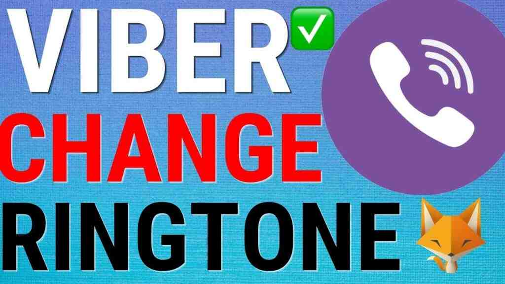 How To Change Your Viber Ringtone