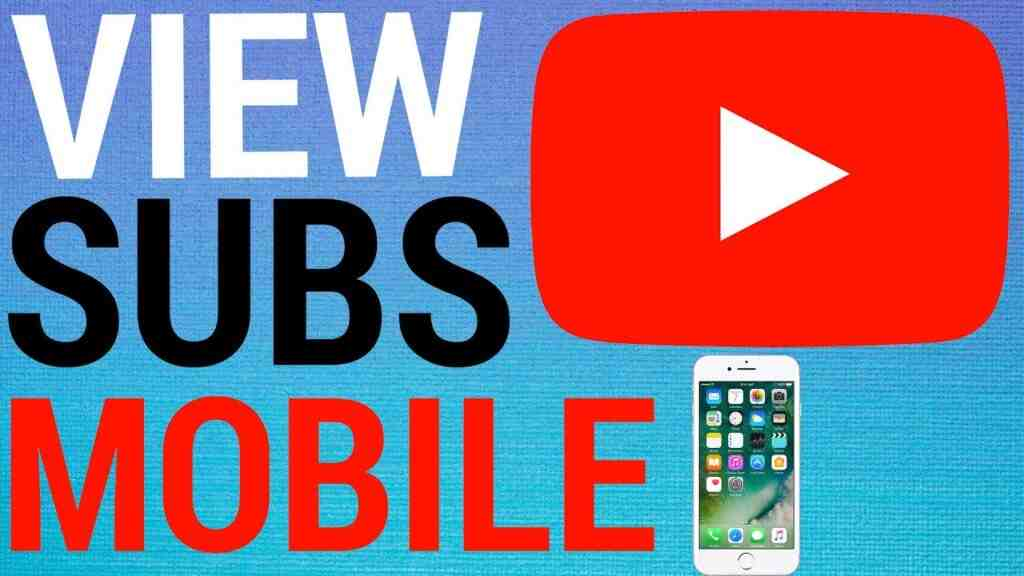 How to see youtube subs on mobile