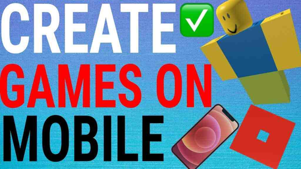 How to create roblox games on mobile