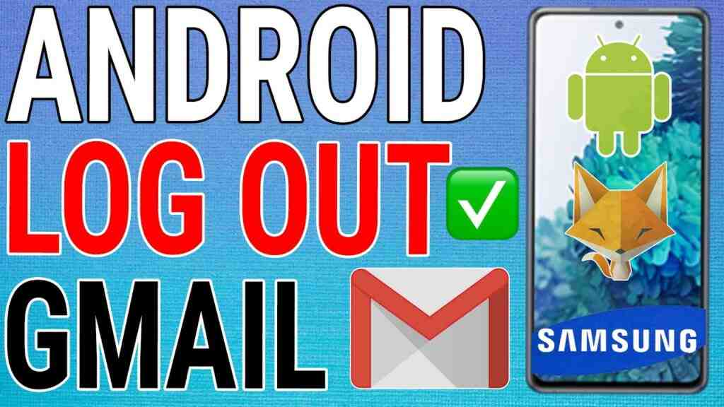 How To Sign Out Of Gmail on Android